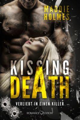 Kissing Death: Verliebt in einen Killer, Maddie Holmes