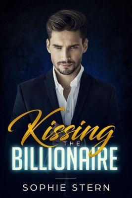 Kissing the Billionaire, Sophie Stern