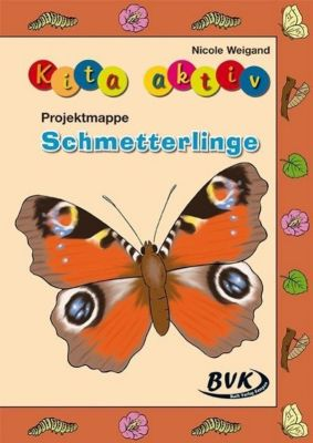 Kita aktiv Projektmappe Schmetterlinge, Nicole Weigand
