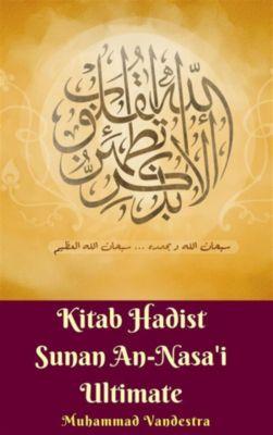 Kitab Hadist Sunan An-Nasa'i Ultimate, Muhammad Vandestra