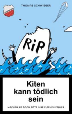 Kiten kann tödlich sein, Thomas Schwieger