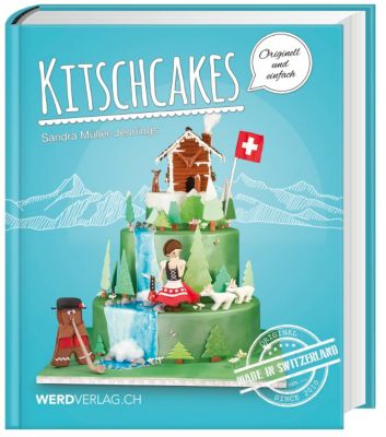 Kitschcakes - Made in Switzerland - Sandra Müller-Jennings |