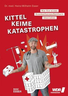 Kittel, Keime, Katastrophen, Heinz-Wilhelm Esser