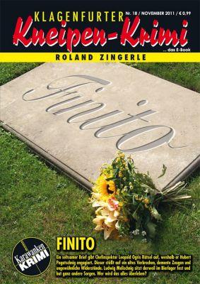 Klagenfurter Kneipen-Krimi: Finito, Roland Zingerle