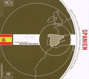 Klang Der Welt: Spanien, Deutsche Oper Berlin Solisten