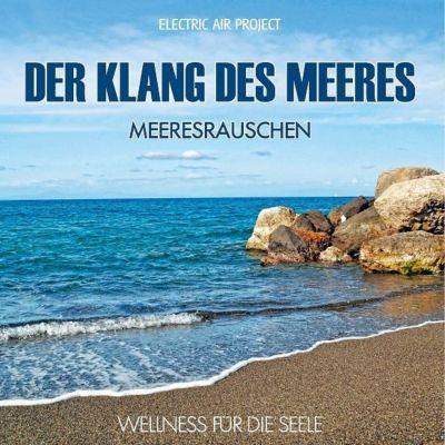 Klang für die Seele - Meeresrauschen, Meeresrauschen