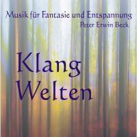 Klang Welten, Peter Erwin Beck