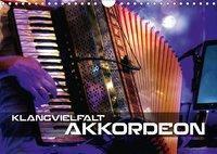Klangvielfalt Akkordeon (Wandkalender 2018 DIN A4 quer), Renate Bleicher