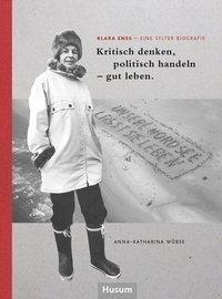 Klara Enss - eine Sylter Biografie - Anna-Katharina Wöbse pdf epub
