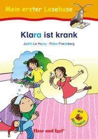 Klara ist krank / Silbenhilfe, Fides Friedeberg, Judith Le Huray