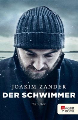 Klara Walldéen: Der Schwimmer, Joakim Zander