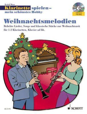 Klarinette spielen - mein schönstes Hobby, Weihnachtsmelodien, für 1-2 Klarinetten und Klavier ad lib., m. Audio-CD, Rudolf Mauz