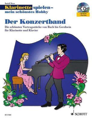 Klarinette spielen - mein schönstes Hobby, Der Konzertband, Klarinette und Klavier, m. Audio-CD, Rudolf Mauz