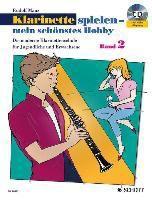 Klarinette spielen - mein schönstes Hobby, m. Audio-CD, Rudolf Mauz