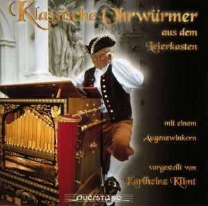 Klass.Ohrwürmer...Leierkasten, Karlheinz Klimt
