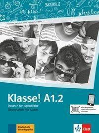 Klasse! - Deutsch für Jugendliche: .A1.2 Übungsbuch mit Audios online, Sarah Fleer, Ute Koithan, Bettina Schwieger, Tanja Sieber