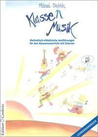 Klasse(n) Musik, Lehrerheft m. Audio-CD, Michael Diedrich