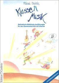Klasse(n) Musik, Lehrerheft m. Audio-CD, Michael Diedrich