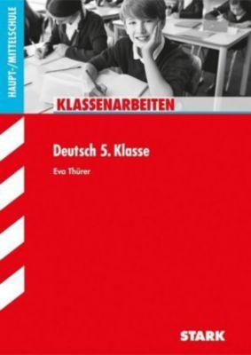 Klassenarbeiten Deutsch 5. Klasse, Haupt-/Mittelschule, Eva Thürer