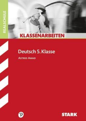 Klassenarbeiten Deutsch 5. Klasse, Realschule, Astrid Awad