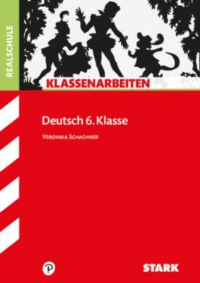 Klassenarbeiten Deutsch 6. Klasse, Realschule, Veronika Schachner