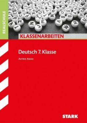 Klassenarbeiten Deutsch 7. Klasse, Realschule, Astrid Awad