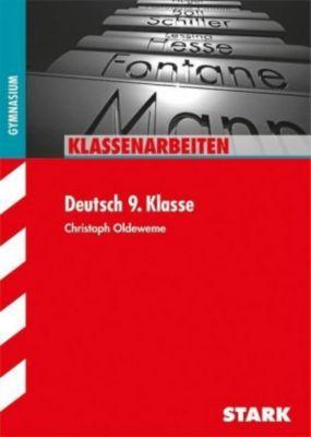 Klassenarbeiten Deutsch 9. Klasse, Gymnasium, Christoph Oldeweme