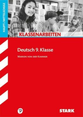 Klassenarbeiten Deutsch 9. Klasse, Haupt-/Mittelschule, Marion von der Kammer