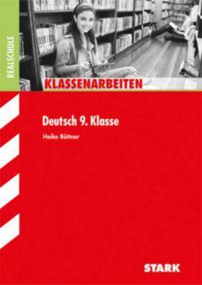 Klassenarbeiten Deutsch 9. Klasse, Realschule, Heike Büttner