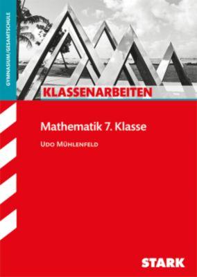 Klassenarbeiten Mathematik 7. Klasse, Gymnasium/Gesamtschule, Udo Mühlenfeld
