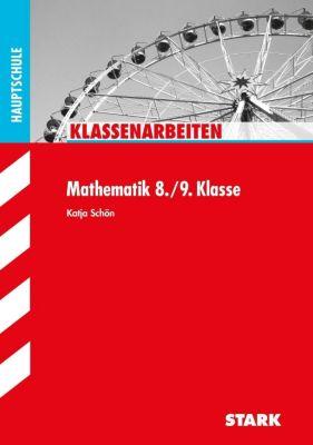 Klassenarbeiten Mathematik 8./9. Klasse, Hauptschule, Katja Schön