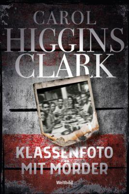 Klassenfoto mit Mörder, Carol Higgins Clark