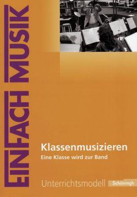 Klassenmusizieren, m. Audio-CD, Marco Ringel