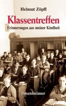 Klassentreffen, Helmut Zöpfl
