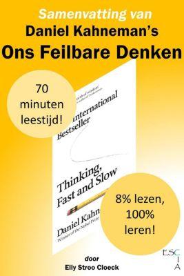 Klassiekers Collectie: Samenvatting van Daniel Kahneman's Ons Feilbare Denken (Klassiekers Collectie), Elly Stroo Cloeck