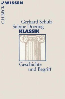 Klassik, Gerhard Schulz, Sabine Doering