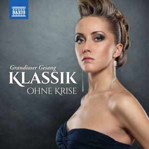 Klassik Ohne Krise: Grandioser Gesang, Diverse Interpreten