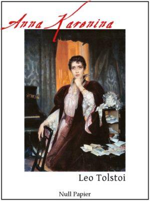 Klassiker bei Null Papier: Anna Karenina, Leo Tolstoi