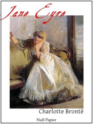 Klassiker bei Null Papier: Jane Eyre - Eine Autobiographie, Charlotte Brontë
