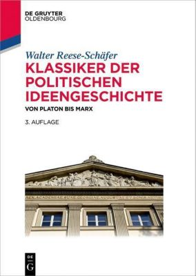 Klassiker der politischen Ideengeschichte, Walter Reese-Schäfer