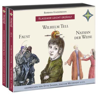 Klassiker leicht erzählt - 3er-Box: Faust, Wilhelm Tell, Nathan der Weise, 3 Audio-CDs, Barbara Kindermann