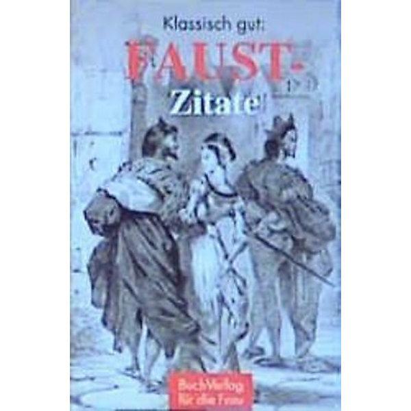 Klassisch Gut Faust Zitate Buch Bei Weltbild De Online