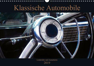 Klassische Automobile - Lenkräder und Armaturen (Wandkalender 2019 DIN A3 quer), Beate Gube