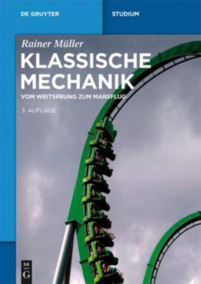 Klassische Mechanik, Rainer Müller