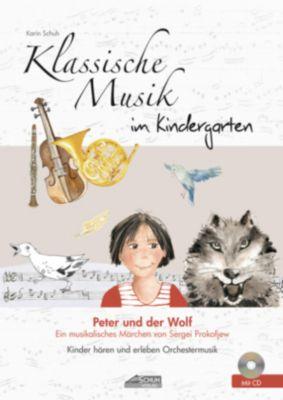 klassische musik im kindergarten peter und der wolf m audio cd buch. Black Bedroom Furniture Sets. Home Design Ideas
