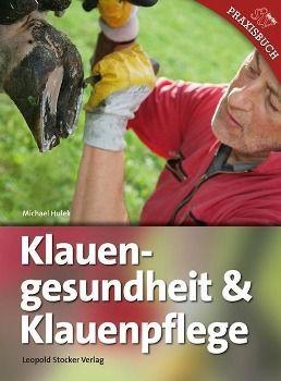 Klauengesundheit & Klauenpflege, Michael Hulek