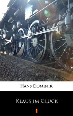 Klaus im Glück, Hans Dominik