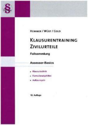 Klausurentraining Zivilurteile, Karl-Edmund Hemmer, Achim Wüst, Ingo Gold