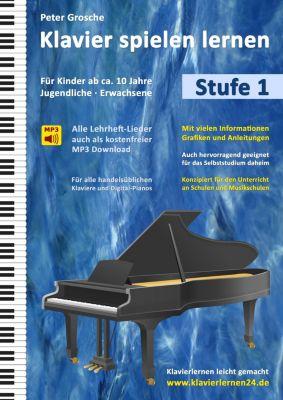 Klavier spielen lernen (Stufe 1), Peter Grosche