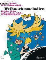 Klavier spielen, mein schönstes Hobby - Weihnachtsmelodien, Hans-Günter Heumann
